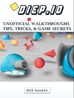 Diep.io Unofficial Walkthroughs Tips, Tricks, & Game Secrets