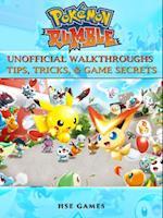 Pokemon Rumble Unofficial Walkthroughs Tips, Tricks, & Game Secrets