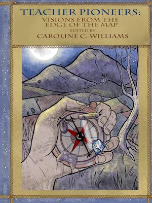 Bog, paperback Teacher Pioneers af Caroline C. Williams