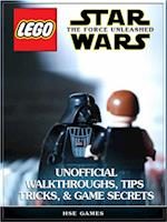 Lego Star Wars the Force Unleashed Unofficial Walkthroughs, Tips Tricks, & Game Secrets