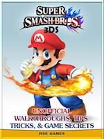 Super Smash Bros 3ds Unofficial Walkthroughs, Tips Tricks, & Game Secrets