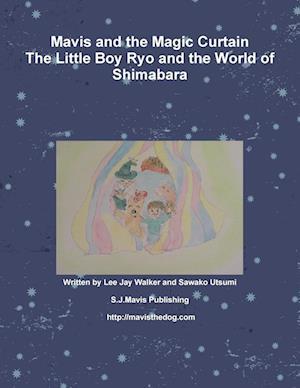 Bog, paperback Mavis and the Magic Curtain af Lee Jay Walker