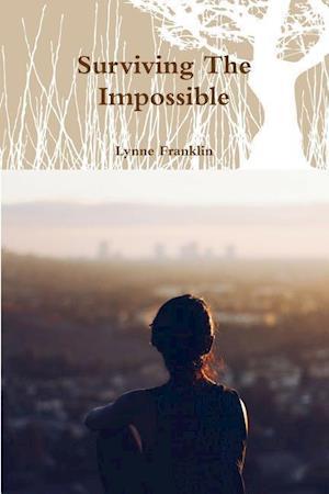 Bog, paperback Surviving the Impossible af Lynne Franklin