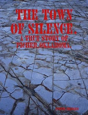 Bog, paperback The Town of Silence. af Curtis Bridges