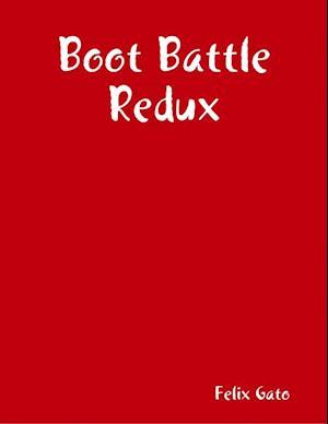 Boot Battle Redux af Felix Gato