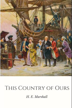 Bog, paperback This Country of Ours af H. E. Marshall
