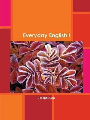 Bog, paperback Everyday English I af Joseph Jung