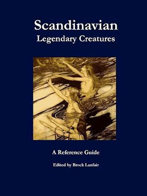 Bog, paperback Scandinavian Legendary Creatures af Brock Lanfair