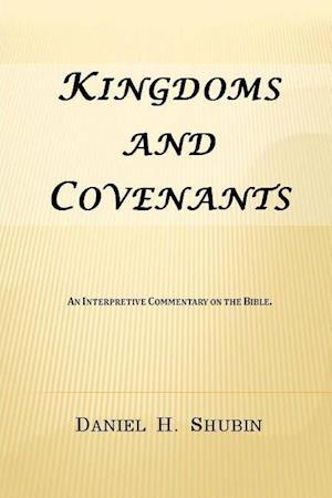 Bog, paperback Kingdoms and Covenants af Daniel H. Shubin