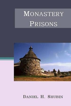 Bog, paperback Monastery Prisons af Daniel H. Shubin