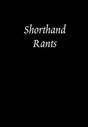 Bog, hardback Shorthand Rants