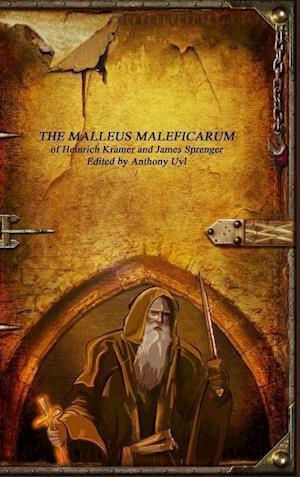 Bog, hardback The Malleus Maleficarum af Heinrich Kramer, James Sprenger