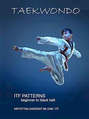 Bog, paperback Taekwondo Patterns af Krystyna Sargent
