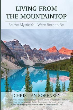 Bog, paperback Living from the Mountaintop af Christian Sorensen