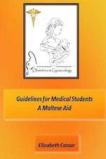 Guidelines for Medical Students, a Maltese Aid af Elizabeth Cassar