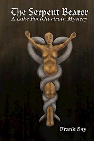 Bog, paperback The Serpent Bearer af Frank Say
