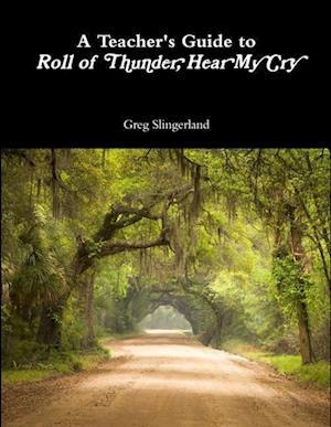 Bog, paperback A Teacher's Guide to Roll of Thunder, Hear My Cry af Greg Slingerland