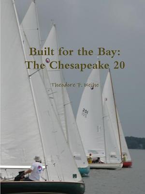 Bog, paperback Built for the Bay af Theodore Weihe