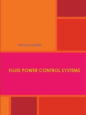 Bog, paperback Fluid Power Control Systems af MD FAIYAZ AHMED