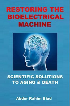 Bog, paperback Restoring the Bioelectrical Machine af Abder-Rahim Biad