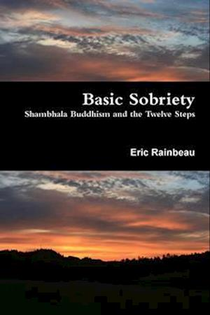 Bog, paperback Basic Sobriety af Eric Rainbeau