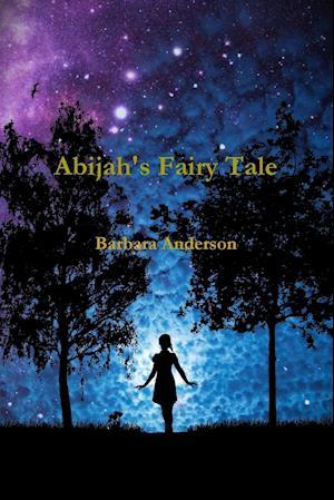 Bog, paperback Abijah's Fairy Tale af Barbara Anderson