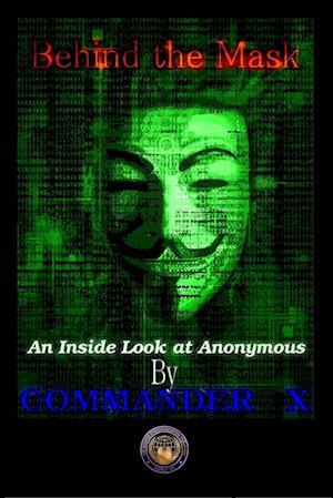 Bog, paperback Behind the Mask af Commander X