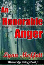 An Honorable Anger af Lynn Moffett