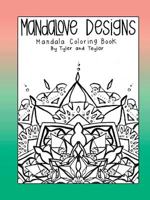 Bog, paperback Mandalove Designs Coloring Book af Mandalove Designs