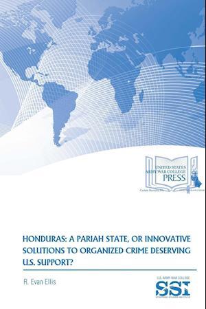 Bog, paperback Honduras af R. Evan Ellis, Strategic Studies Institute (SSI)