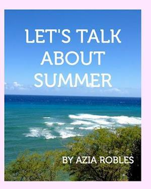 Bog, paperback Let's Talk about Summer af Azia Robles