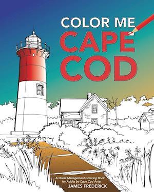 Bog, paperback Color Me Cape Cod af James Frederick