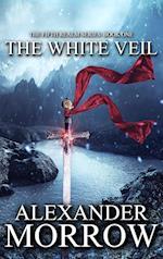The White Veil af Alexander Morrow