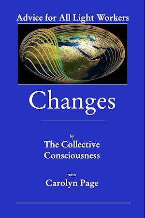 Bog, paperback Changes af The Collective Consciousness, With Carolyn Page