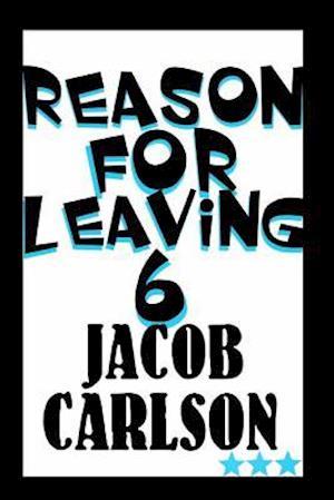 Bog, paperback Reason for Leaving 6 af Jacob Carlson