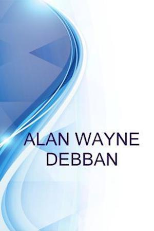 Bog, paperback Alan Wayne Debban, Program Manager at Mantech International af Ronald Russell, Alex Medvedev
