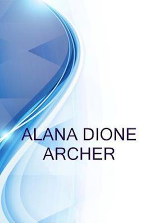 Bog, paperback Alana Dione Archer, Legal Secretary at Hiscock & Barclay, Llp af Ronald Russell, Alex Medvedev