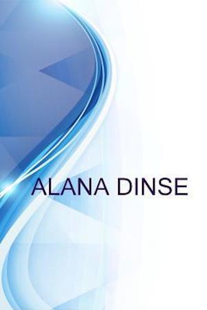 Bog, paperback Alana Dinse, Graphic Artist af Alex Medvedev, Ronald Russell