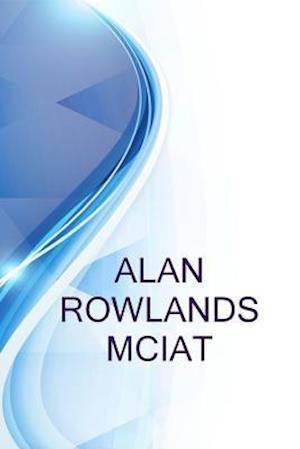 Bog, paperback Alan Rowlands McIat, Senior Architectural Technologist at EOS Architects af Ronald Russell, Alex Medvedev