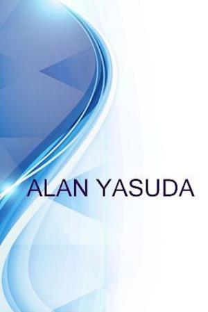 Bog, paperback Alan Yasuda, Treasurer & CFO at Hawaii Employers Council af Alex Medvedev, Ronald Russell