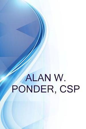 Bog, paperback Alan W. Ponder, CSP, Sr. Loss Control Consultant at Third Coast Underwriters a Subsidary of the Accident Fund af Alex Medvedev, Ronald Russell
