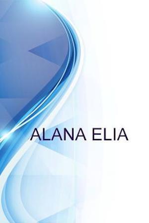 Bog, paperback Alana Elia, PH.D. Candidate%2f Part-Time Lecturer at University at Albany af Alex Medvedev, Ronald Russell