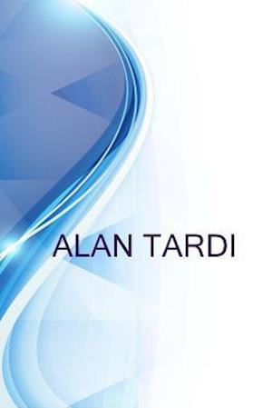 Bog, paperback Alan Tardi, Food & Beverages Professional, Author, Writer, Guide, Consultant af Ronald Russell, Alex Medvedev