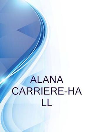 Bog, paperback Alana Carriere-Hall, President%2fceo at Promed Medical Solutions, LLC af Ronald Russell, Alex Medvedev
