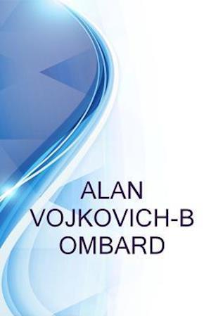 Bog, paperback Alan Vojkovich-Bombard, Printing Assistant at Aosa Project af Ronald Russell, Alex Medvedev