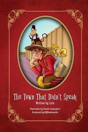 Bog, paperback The Town That Didn't Speak af Zaza (Jerry Bader)