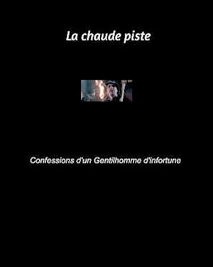 Bog, paperback La Chaude Piste af Francois Valent