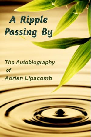 Bog, paperback A Ripple Passing by af Adrian Lipscomb