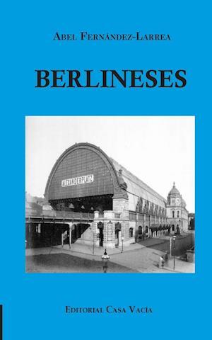 Bog, paperback Berlineses af Abel Fernandez-Larrea