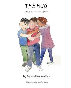 Bog, paperback The Hug af Geraldine Wolters